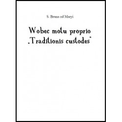 "Wobec motu Proprio ""Traditionis custodes"""