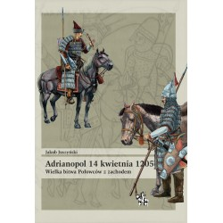 Adrianopol 14 kwietnia 1205 Wielka bitwa Połowców z zachodem