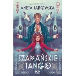 Trylogia szamańska 2 Szamańske tango