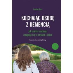 Kochając osobę z demencją