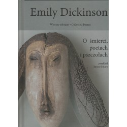 Emily Dickinson Wiersze zebrane t.1 O smierci, poetach i pszczołach