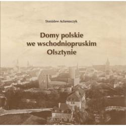 Domy polskie we wschodniopruskim Olsztynie