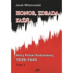 Honor Zdrada Kaźń Tom 1