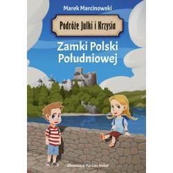 Podróże Julki i Krzysia Zamki Polski Południowej