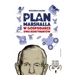 Plan Marshalla w gospodarce dwu Kontynentów