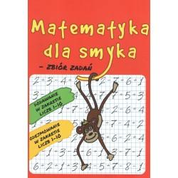 Matematyka dla Smyka Zbiór Zadań zakres 1-10