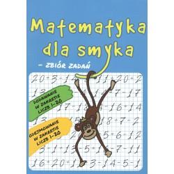 Matematyka dla Smyka Zbiór Zadań zakres 1-20