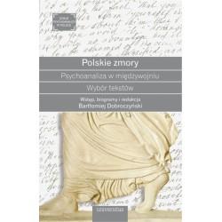 Polskie zmory Psychoanaliza w międzywojniu