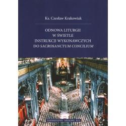 Odnowa liturgii w świetle instrukcji wykonawczych do Sacrosanctum Concilium