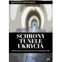 Schrony tunele ukrycia