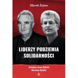 Liderzy Podziemia Solidarności