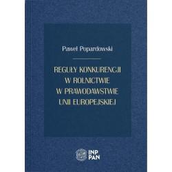 Reguły konkurencji w rolnictwie w prawodawstwie Unii Europejskiej