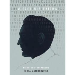 Więcej niż Enigma Historia Antoniego Pallutha Wyd 2