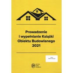 Prowadzenie i wypełnianie Książki Obiektu Budowlanego 2021