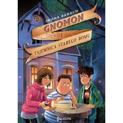 Gnomon i tajemnica starego domu Tom 1
