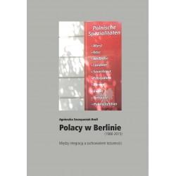 Polacy w Berlinie (1980–2015)