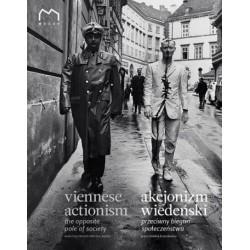 Akcjonizm wiedeński. Przeciwny biegun społeczeństwa / Viennese actionism  The opposite pole of society
