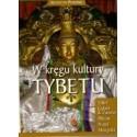 W kręgu kultury Tybetu