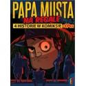 Papa Musta Na Regale / 4 historie w komiksie + EPka