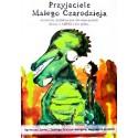 Przyjaciele Małego Czarodzieja. Materiały dydaktyczne dla nauczycieli dzieci z ADHD i nie tylko