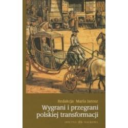 Wygrani i przegrani polskiej transformacji