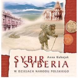 Sybir i Syberia w dziejach Narodu Polskiego