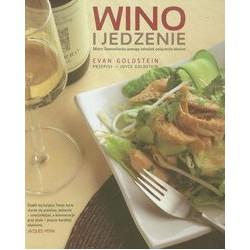 Wino i jedzenie. Mistrz Sommelierów pomaga odnaleźć połączenia idealne