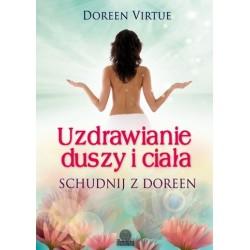 Uzdrawianie duszy i ciała  Schudnij z Doreen