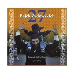 27 Bajek Żydowskich