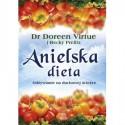 Anielska dieta. Odżywianie na duchowej ścieżce