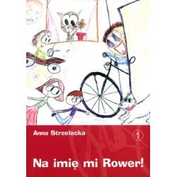 Na imię mi Rower!