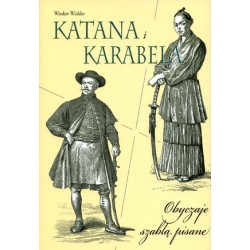 Katana i karabela  Obyczaje szablą pisane