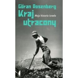 Kraj utracony. Moja historia Izraela