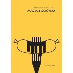 Kowboj Parówka i trzy inne sztuki