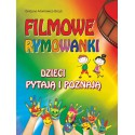 Filmowe rymowanki  Dzieci pytają i poznają