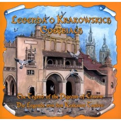 Legenda o Krakowskich Gołębiach   The Legend of the Pigeons of Cracow  Die Legende von den Krakauer Tauben