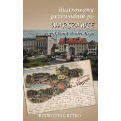 Ilustrowany przewodnik po Warszawie (z grafikami Andriollego)