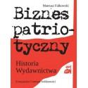 Biznes patriotyczny  Historia Wydawnictwa CDN