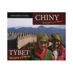 Chiny tańczące z mitami/Tybet tańczący z historią