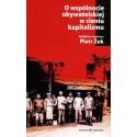O wspólnocie obywatelskiej w cieniu kapitalizmu