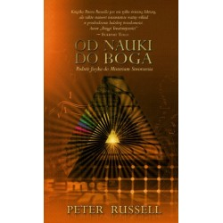 Od nauki do Boga Podróż fizyka do Misterium Stworzenia