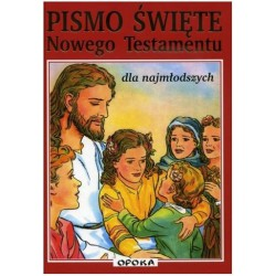 Pismo Święte Nowego Testamentu dla najmłodszych