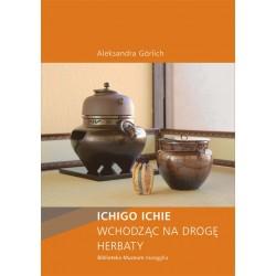 Ichigo Ichie  Wchodząc na drogę herbaty