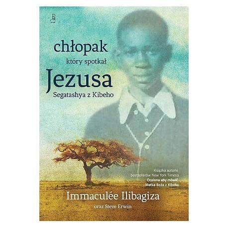 Chłopak, który spotkał Jezusa. Segatashya z Kibeho
