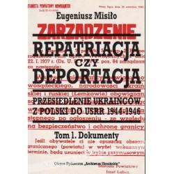 Repatriacja czy deportacja. Tom 1 Dokumenty 1944-1945