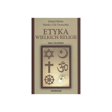 Etyka wielkich religii Mały słownik