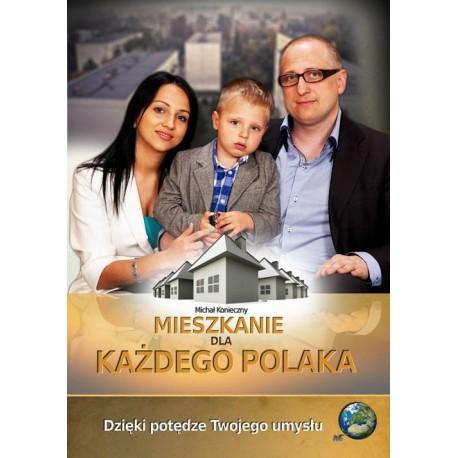 Mieszkanie dla każdego Polaka