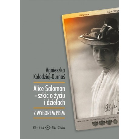 Alice Salomon - szkic o życiu i dziełach