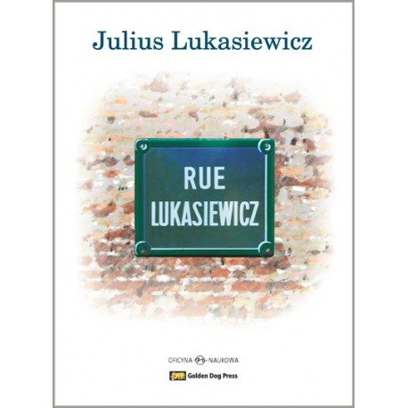 Rue Lukasiewicz Glimpses of a Life