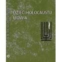 Dzieci Holocaustu mówią ... Tom 4
